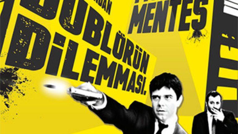 Murat Menteş – Dublörün Dilemması
