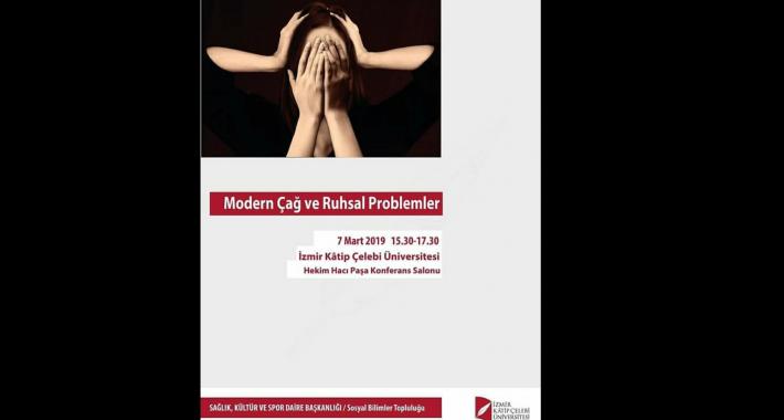Modern Çağ ve Ruhsal Problemler Paneli Yarın Başlıyor