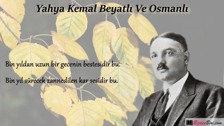 Yahya Kemal Beyatlı Ve Osmanlı