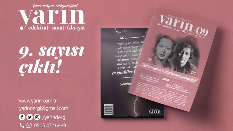 """Yarın Dergisi 9. Sayısı """"Safiye Erol ve SâmihaAyverdi'' Dosyasıyla Çıktı!"""