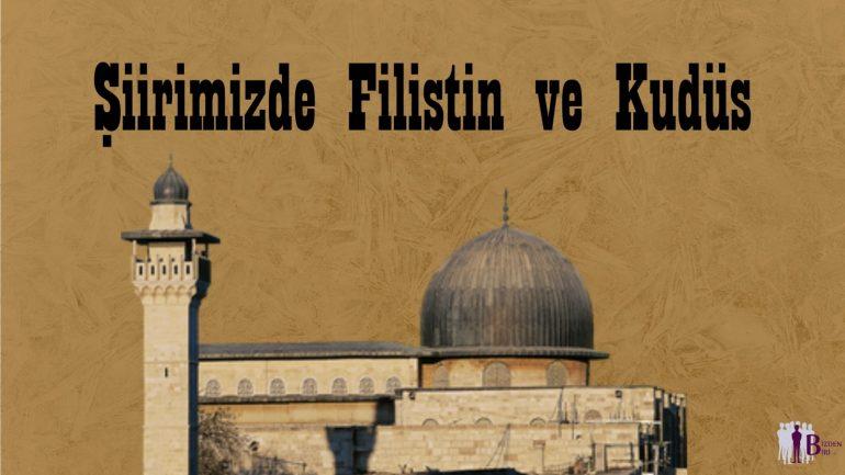 Şiirimizde Filistin ve Kudüs