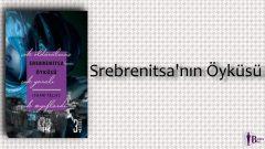 Srebrenitsa'nın Öyküsü